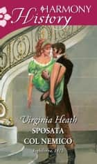 Sposata col nemico ebook by Virginia Heath