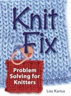 Knit Fix ebook by Lisa Kartus
