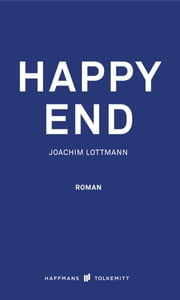 Happy End ebook by Joachim Lottmann