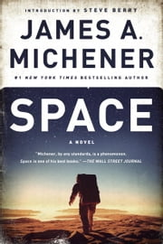 Space - A Novel ebook by James A. Michener