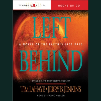 Left Behind - A Novel of the Earth's Last Days audiobook by Tim LaHaye,Jerry B. Jenkins