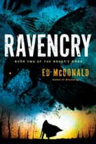 Ravencry ebook by Ed McDonald