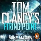 Tom Clancy's Firing Point audiobook by Mike Maden