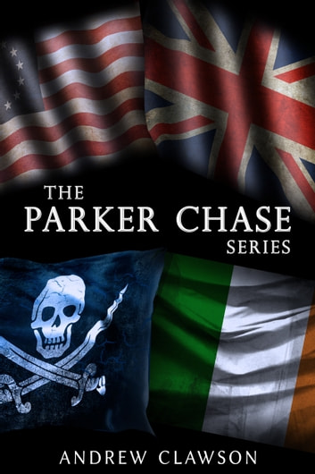 The Parker Chase Series: Books 1-4 (The Parker Chase Series Boxset) ebook by Andrew Clawson