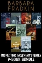 Inspector Green Mysteries 9-Book Bundle - Do or Die / Once Upon a Time / Mist Walker / Fifth Son / The Whisper of Legends and 4 more! ebook by Barbara Fradkin