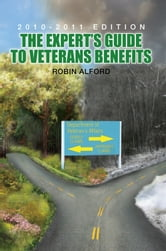 The Expert's Guide to Veterans Benefit ebook by Robin Alford