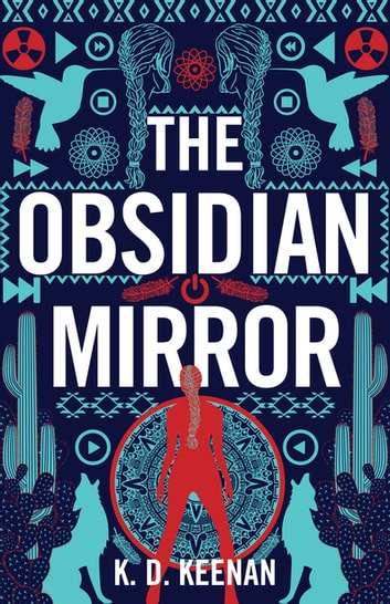 The Obsidian Mirror ebook by K.D. Keenan