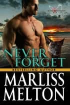 Never Forget - A Novella in the Echo Platoon Series ebook by