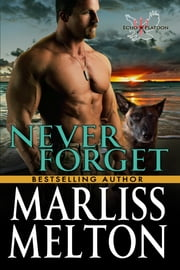Never Forget - A Novella in the Echo Platoon Series ebook by Marliss Melton