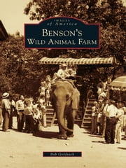 Benson's Wild Animal Farm ebook by Bob Goldsack