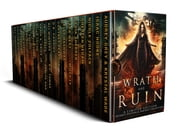 Wrath and Ruin - A Science Fiction & Fantasy Boxed Set ebook by JB Michaels, Damian Boyle, Penny BroJacquie,...