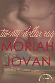 Twenty-Dollar Rag ebook by Moriah Jovan
