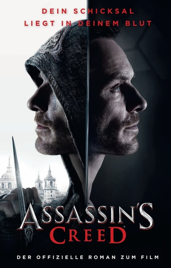 Assassin's Creed - Roman zum Film ebook by Christie Golden