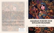 Arabian Poetry for English Readers ebook by by Mu'AllaQat, Authored by W. A. Clouston