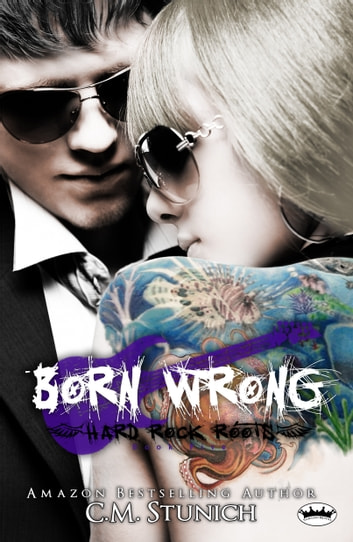 Born Wrong ebook by C.M. Stunich