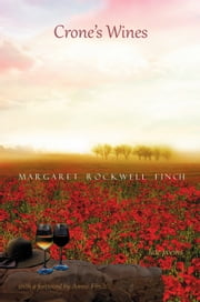Crone's Wines - Late Poems ebook by Margaret Rockwell Finch