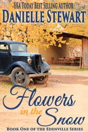 Flowers in the Snow (Betty's Book) ebook by Danielle Stewart