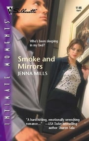 Smoke and Mirrors ebook by Jenna Mills