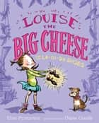 Louise the Big Cheese and the La-di-da Shoes ebook by Elise Primavera, Diane Goode