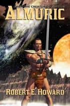 Almuric ebook by Robert E. Howard