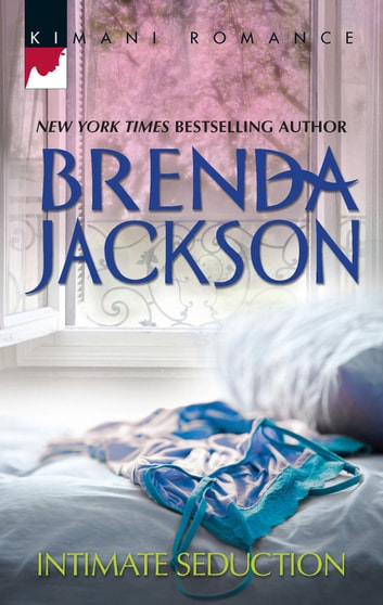 Intimate Seduction (Mills & Boon Kimani) (Forged of Steele, Book 7) ebook by Brenda Jackson