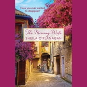 The Missing Wife audiobook by Sheila O'Flanagan