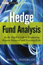 Hedge Fund Analysis ebook by Frank J. Travers