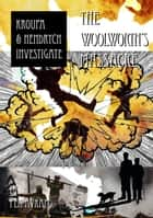 The Woolworth's Massacre ebook by Pen Avram