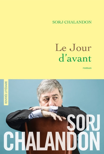Le jour d'avant - roman ebook by Sorj Chalandon