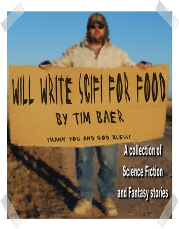 Will Write SciFi For Food