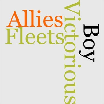 The Boy Allies With The Victorious Fleets ebook by Robert L. Drake