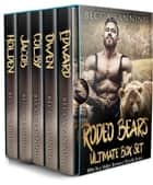Rodeo Bears Ultimate Box Set ebook by Becca Fanning