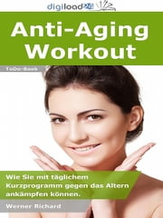 Anti-Aging Workout ebook by Kobo.Web.Store.Products.Fields.ContributorFieldViewModel