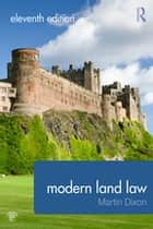 Modern Land Law ebook by Martin Dixon
