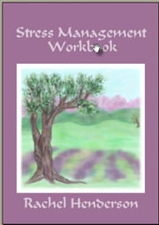 Stress Management Workbook ebook by Rachel Henderson