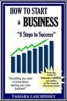 How to Start a Business ebook by Tamara Laschinsky