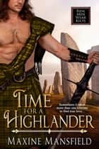 Time For A Highlander ebook by Maxine  Mansfield