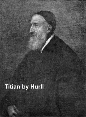 TITIAN ; a collection of fifteen pictures and a portrait of the painter