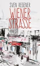 Wiener Straße ebook by Sven Regener