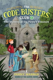 The Mystery of the Pirate's Treasure ebook by Penny Warner