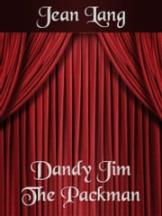 Dandy Jim The Packman ebook by Jean Lang