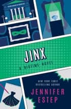 Jinx ebook by Jennifer Estep