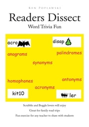 Readers Dissect - Word Trivia ebook by Ken Poplawski