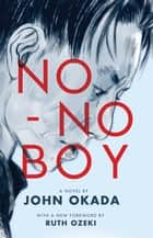 No-No Boy ebook by Lawson Fusao Inada, John Okada, Frank Chin,...