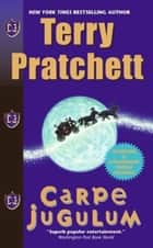 Carpe Jugulum - A Novel of Discworld ebook by Terry Pratchett