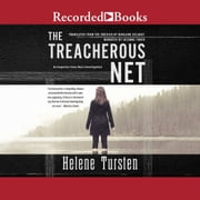 The Treacherous Net audiobook by Helene Tursten