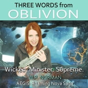 Three Words from Oblivion audiobook by William Norman
