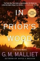 In Prior's Wood - A Max Tudor Mystery ebook by G. M. Malliet