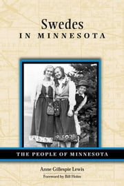 Swedes In Minnesota ebook by Anne  Lewis