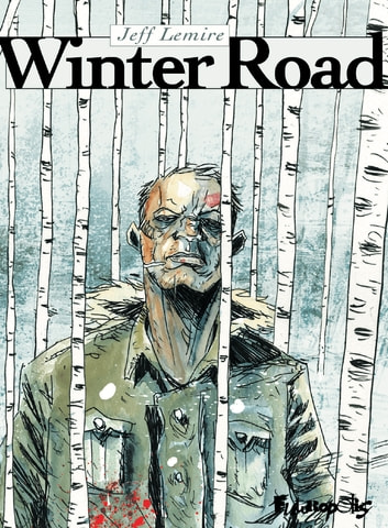 Winter Road ebook by Jeff Lemire